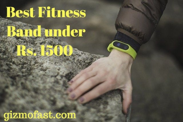 Best Fitness Smart Band under 1500