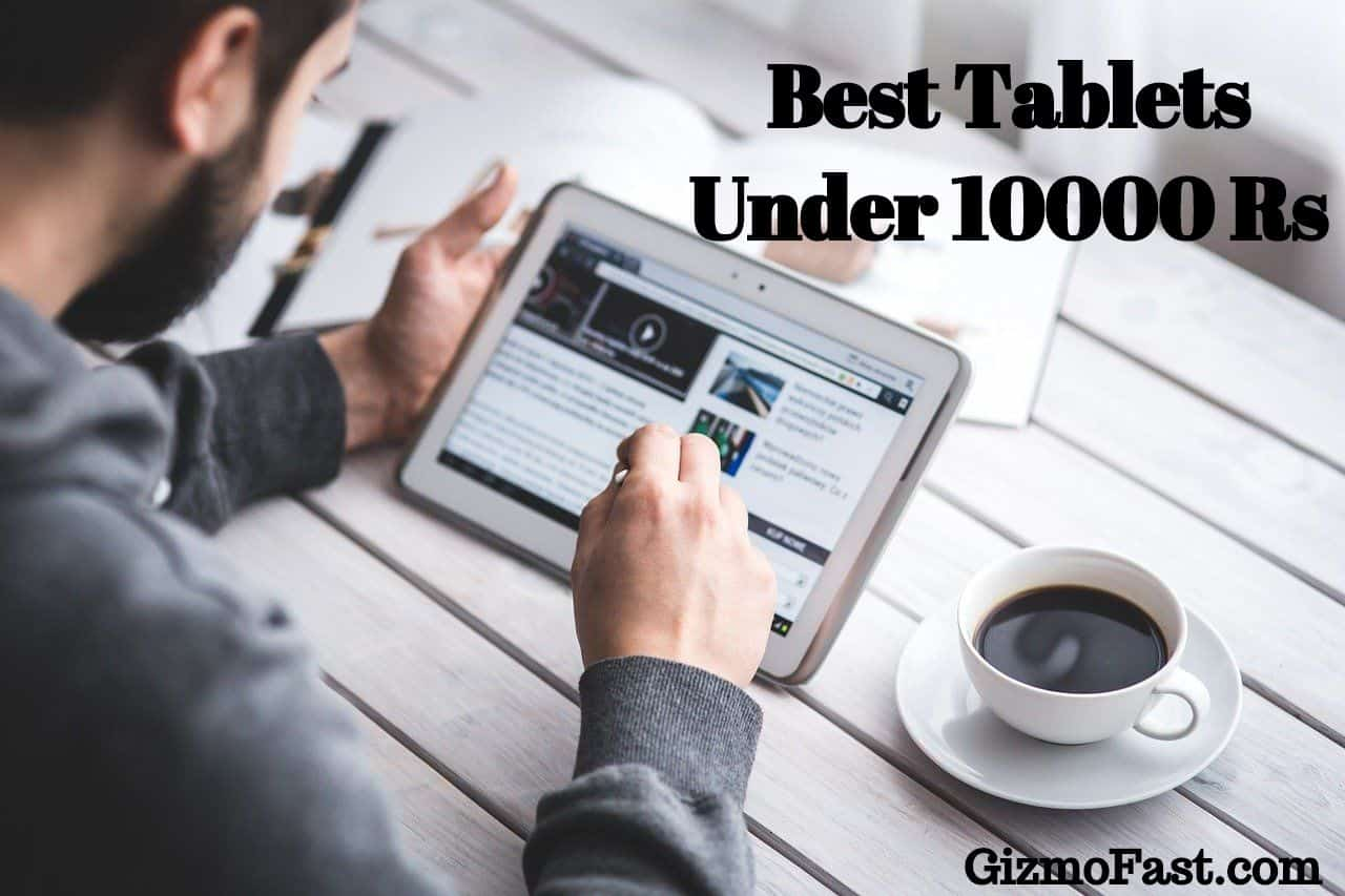 Best Tablet under 10000
