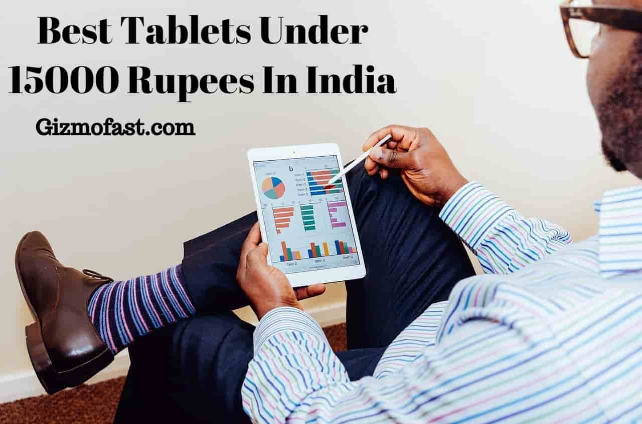 Best Tablet under 15000 Rupees in India