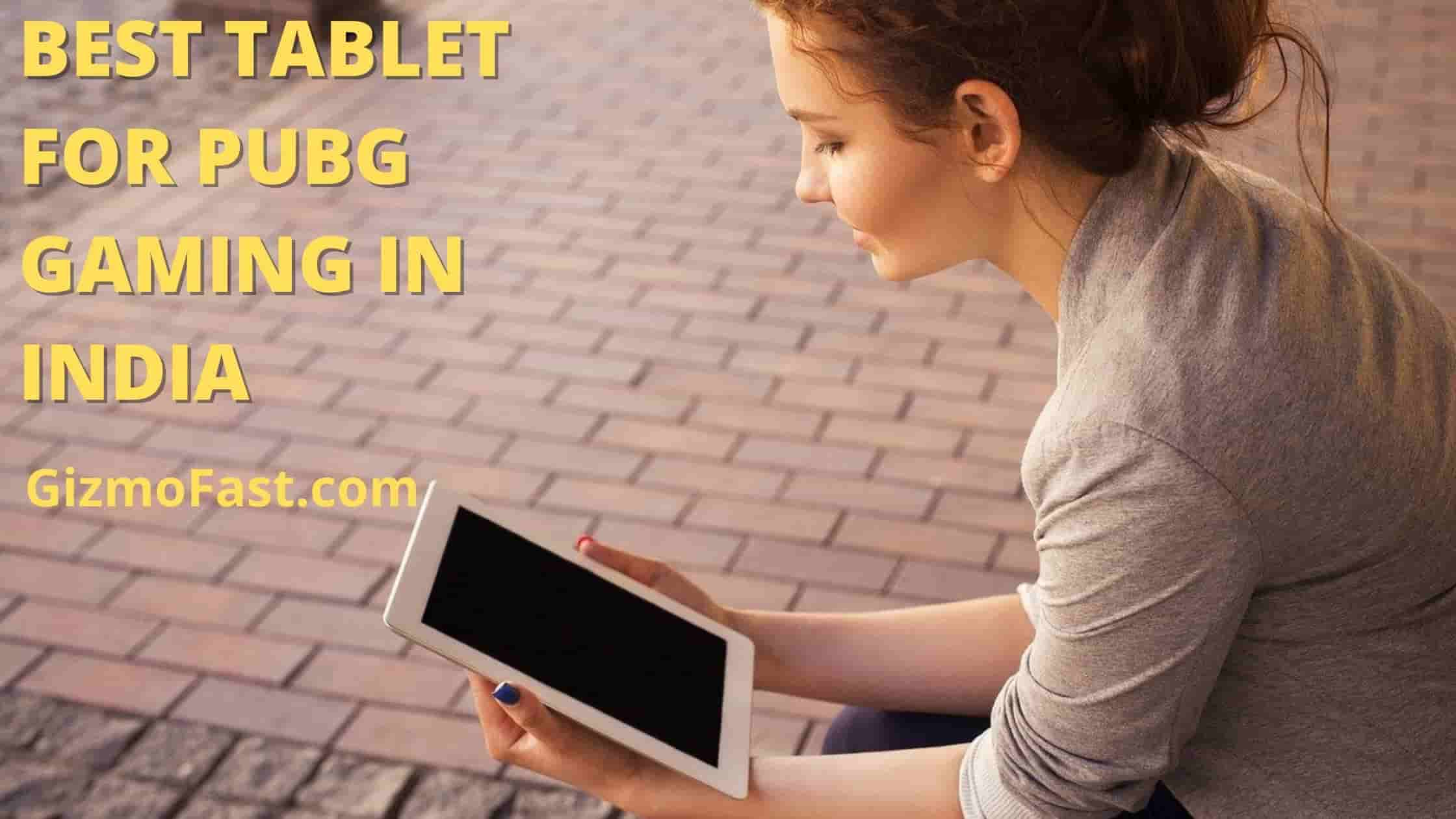 Best Tablet for Pubg