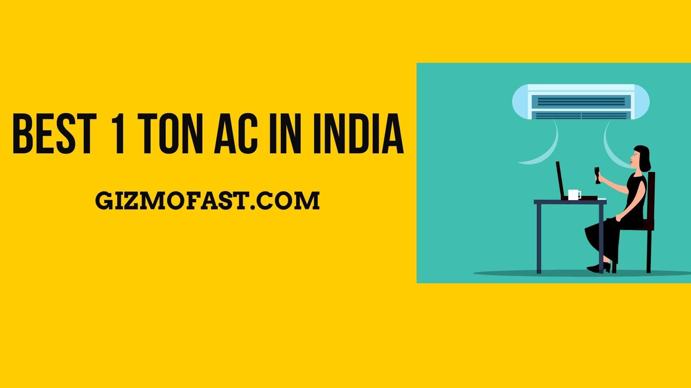 Best 1 Ton AC In India
