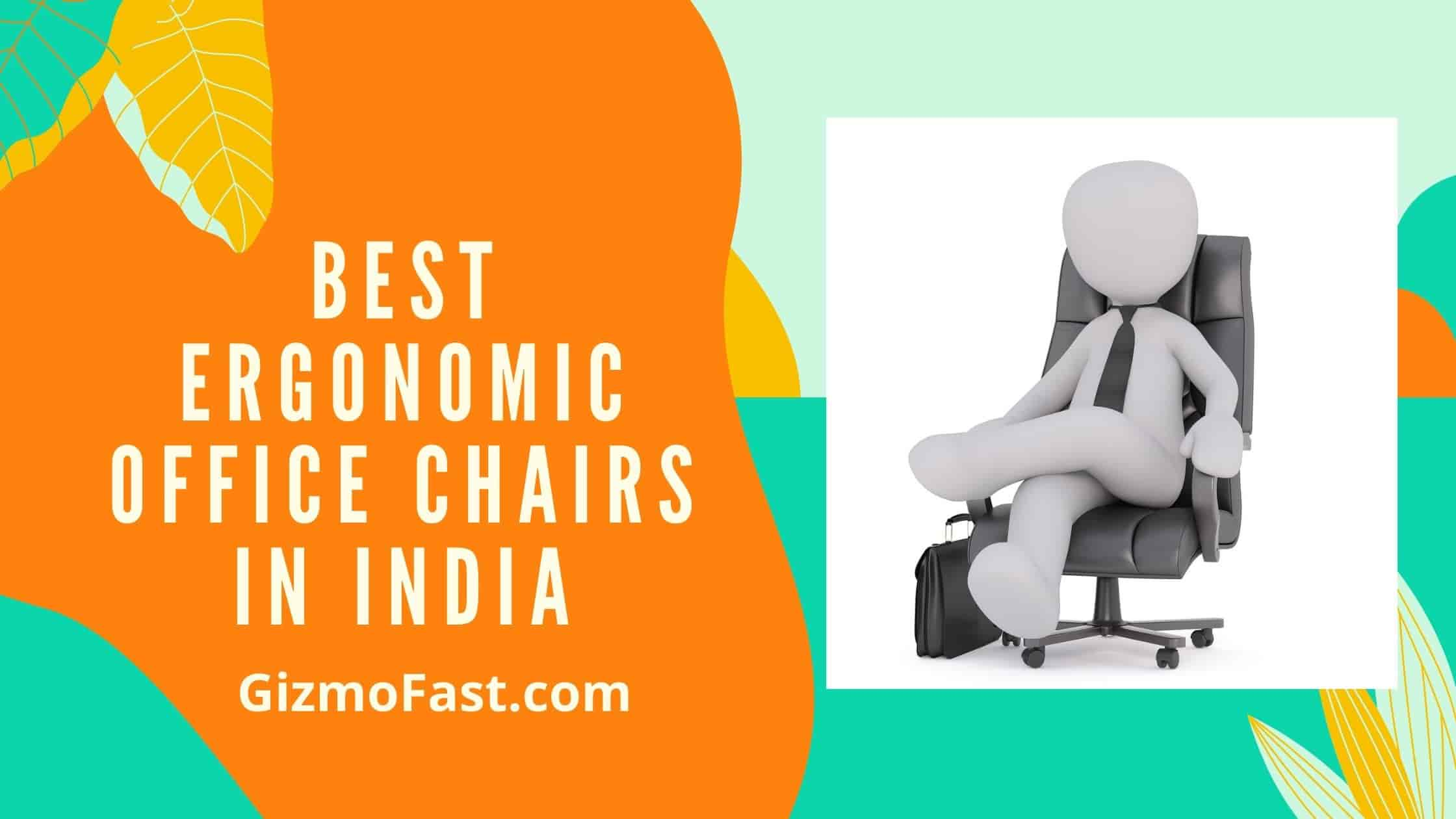 Best Ergonomic Office Chairs In India